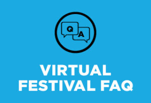 Virtual Festival FAQ